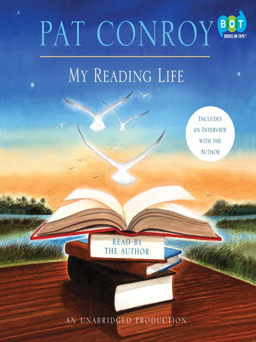 Title details for My Reading Life by Pat Conroy - Available