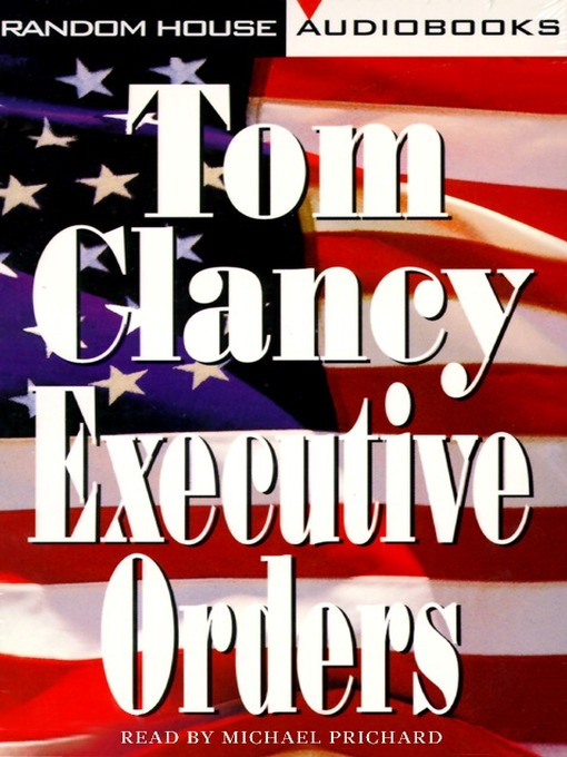 Title details for Executive Orders by Tom Clancy - Wait list