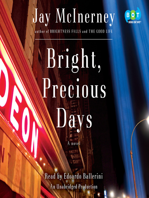 Title details for Bright, Precious Days by Jay McInerney - Wait list