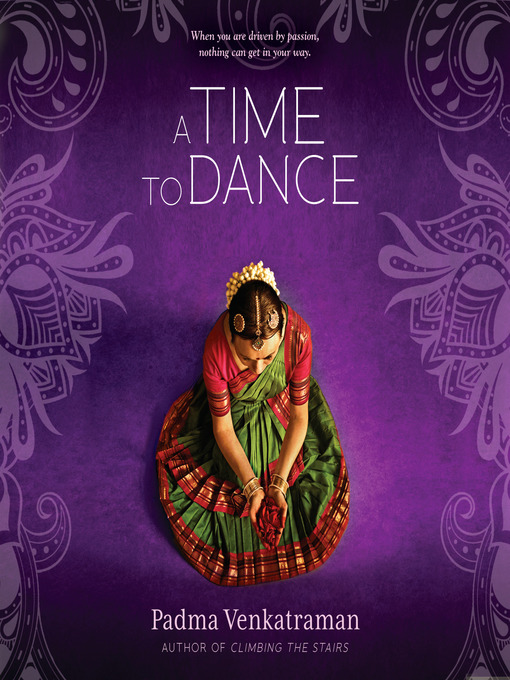 Title details for A Time to Dance by Padma Venkatraman - Available