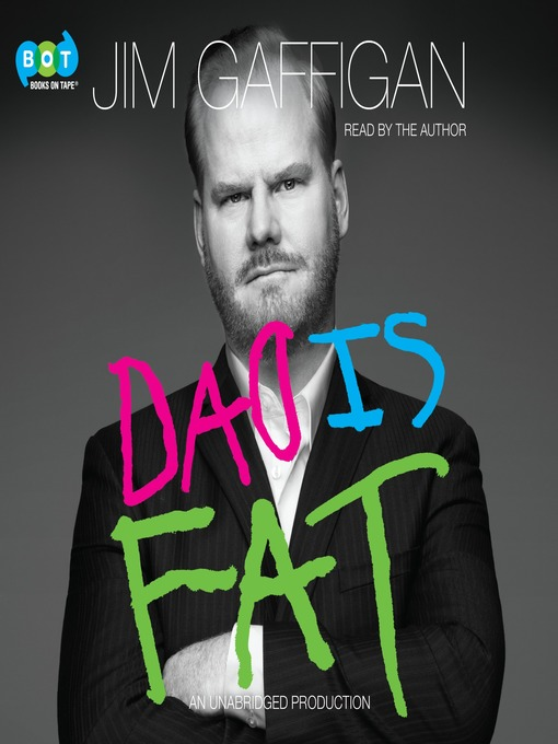 Title details for Dad Is Fat by Jim Gaffigan - Wait list