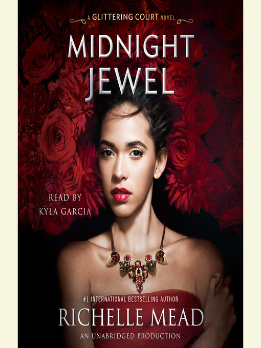 Title details for Midnight Jewel by Richelle Mead - Available