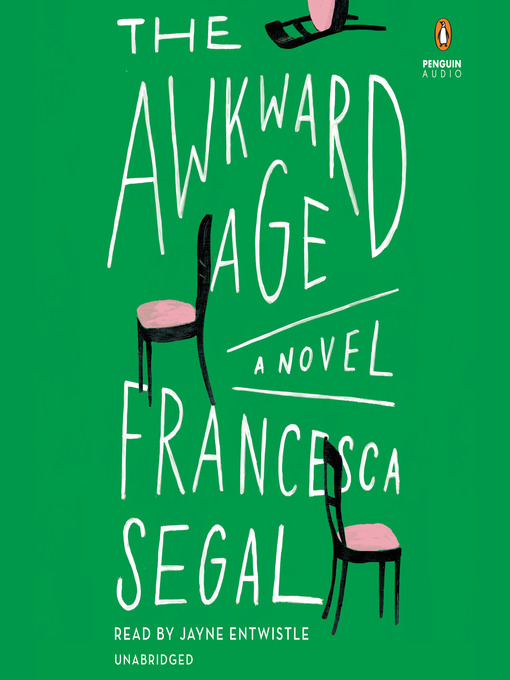 Title details for The Awkward Age by Francesca Segal - Available