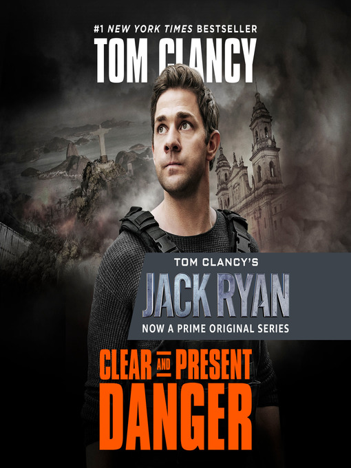 Title details for Clear and Present Danger by Tom Clancy - Wait list