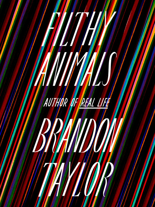 Title details for Filthy Animals by Brandon Taylor - Wait list
