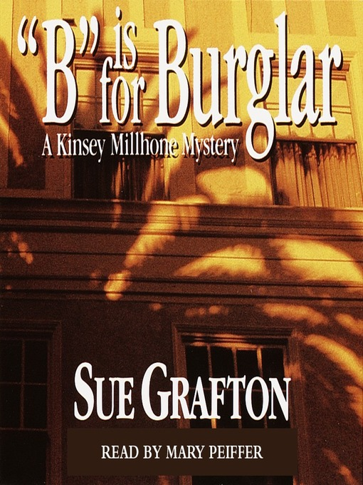 "Title details for ""B"" is for Burglar by Sue Grafton - Wait list"