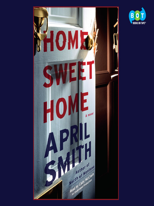 Title details for Home Sweet Home by April Smith - Wait list