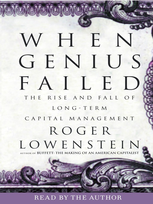 Title details for When Genius Failed by Roger Lowenstein - Available