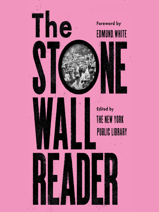 Title details for The Stonewall Reader by New York Public Library - Wait list