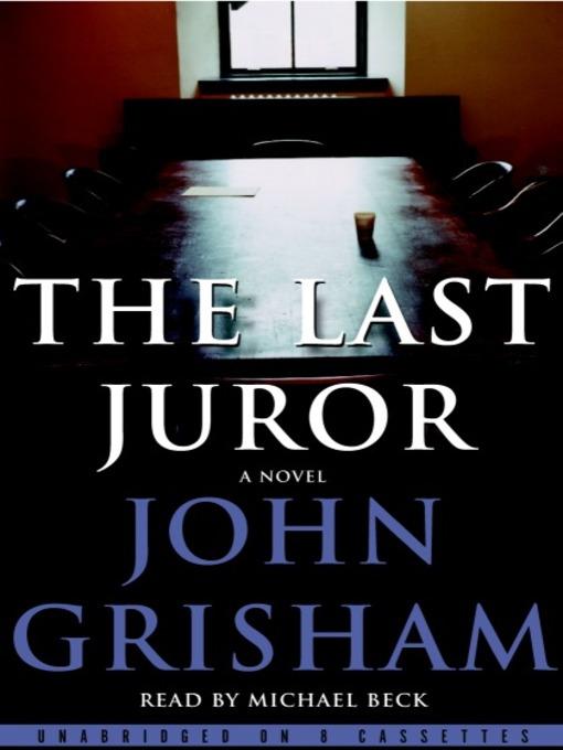 Title details for The Last Juror by John Grisham - Wait list