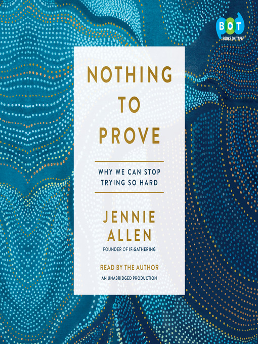 Title details for Nothing to Prove by Jennie Allen - Wait list