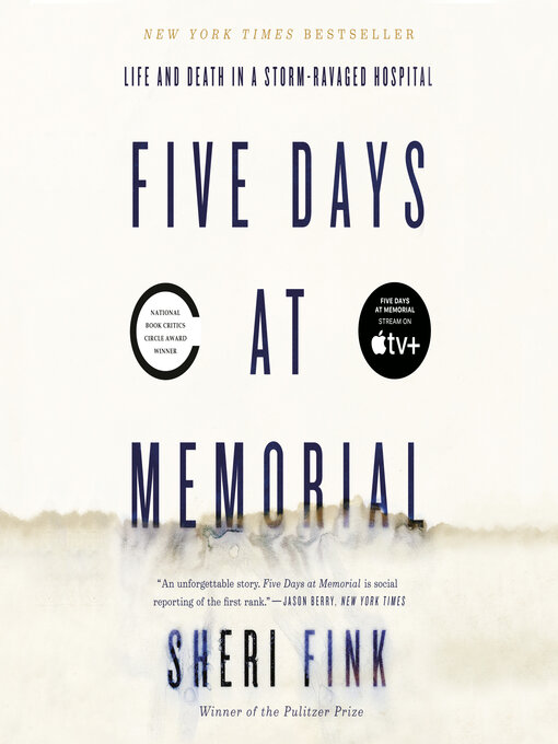 Title details for Five Days at Memorial by Sheri Fink - Wait list