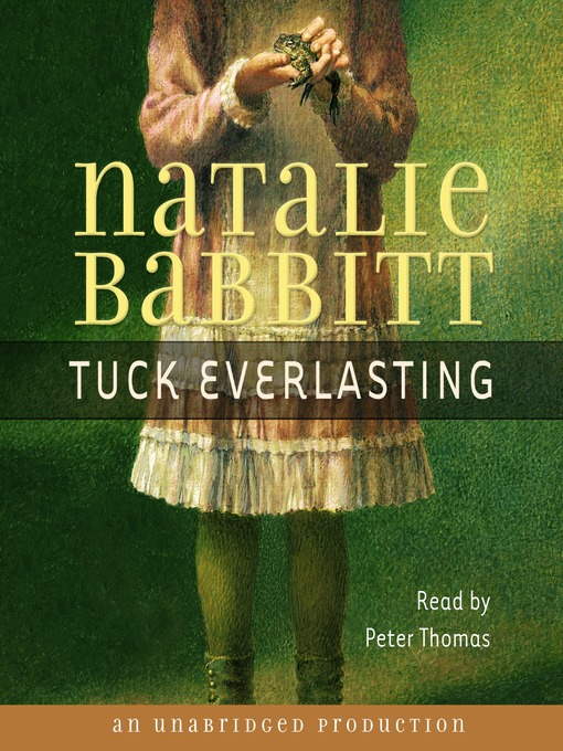Title details for Tuck Everlasting by Natalie Babbitt - Wait list