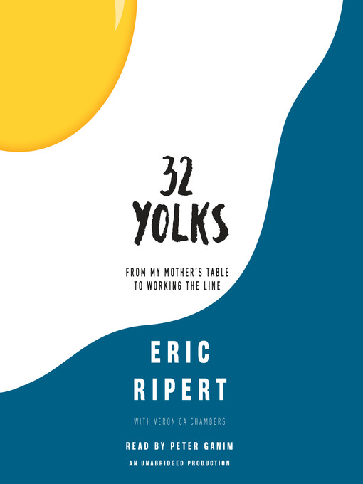 Title details for 32 Yolks by Eric Ripert - Available