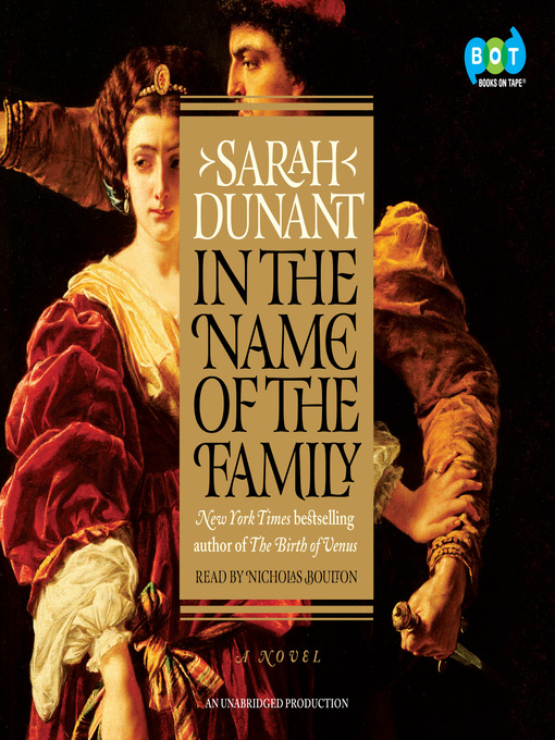 Title details for In the Name of the Family by Sarah Dunant - Available