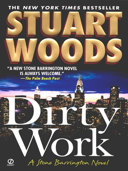 Title details for Dirty Work by Stuart Woods - Wait list