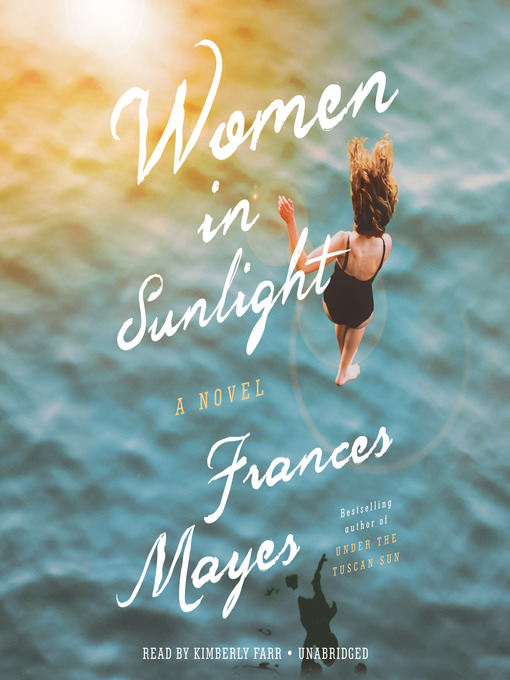 Title details for Women in Sunlight by Frances Mayes - Available