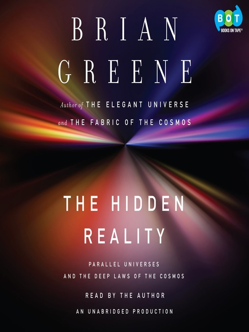 Title details for The Hidden Reality by Brian Greene - Available