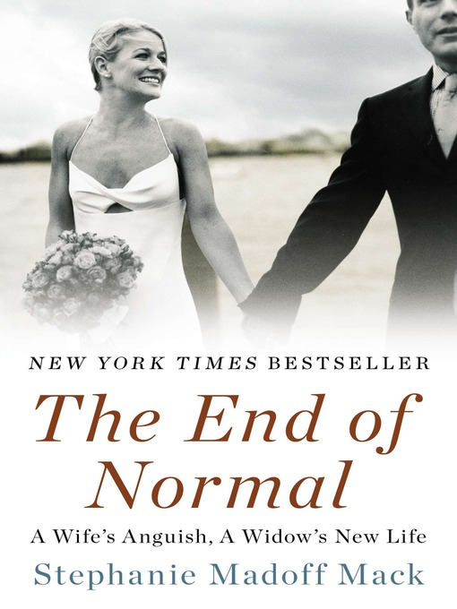 Title details for The End of Normal by Stephanie Madoff Mack - Available