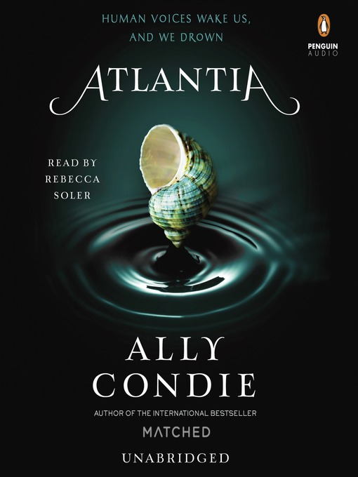 Title details for Atlantia by Ally Condie - Available