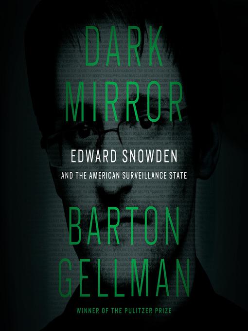 Title details for Dark Mirror by Barton Gellman - Wait list