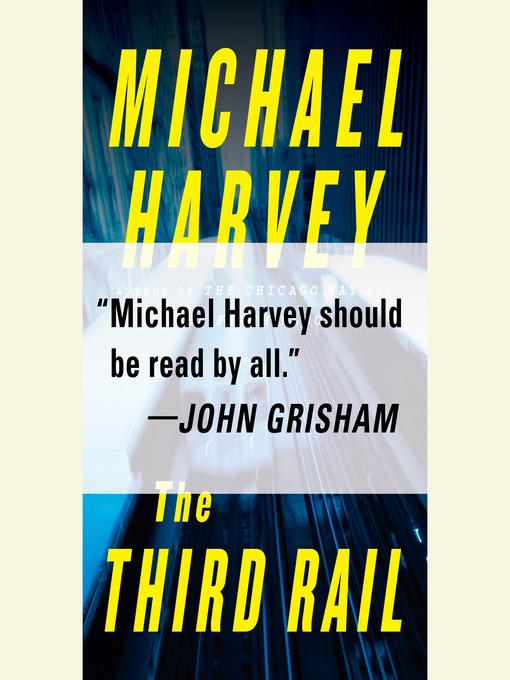 Title details for The Third Rail by Michael Harvey - Wait list