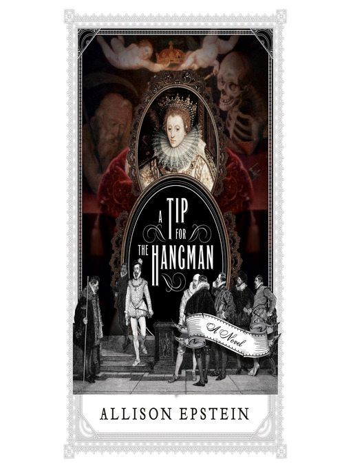 Title details for A Tip for the Hangman by Allison Epstein - Available