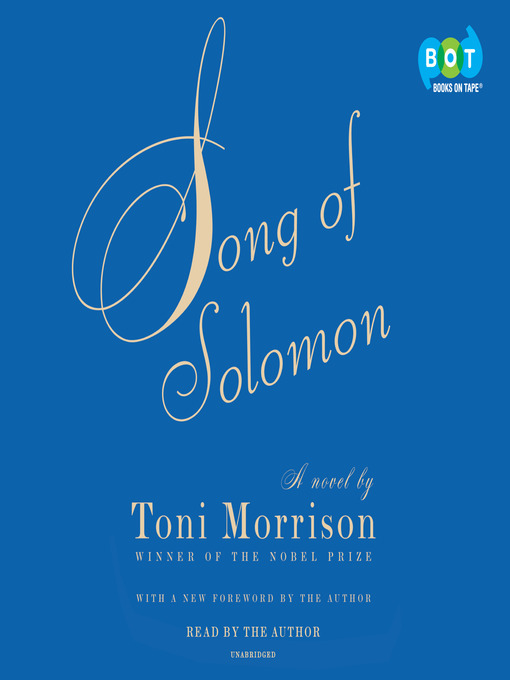 the father and son relationship in song of solomon by toni morrison Buy song of solomon by morrison, toni books online the son of a wealthy though he is more concerned with escaping the familial tyranny of his own father.