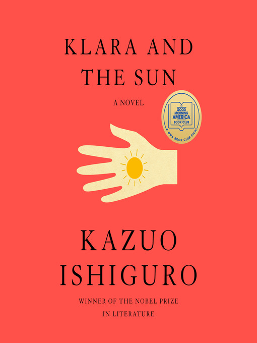 Title details for Klara and the Sun by Kazuo Ishiguro - Wait list