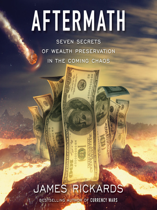 Title details for Aftermath by James Rickards - Available
