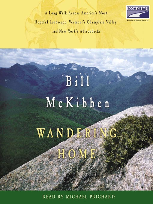 Title details for Wandering Home by Bill McKibben - Available
