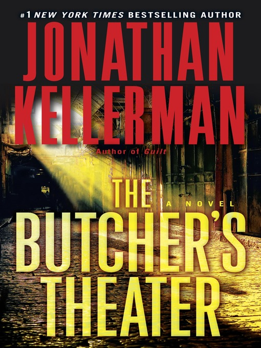 Title details for The Butcher's Theater by Jonathan Kellerman - Available