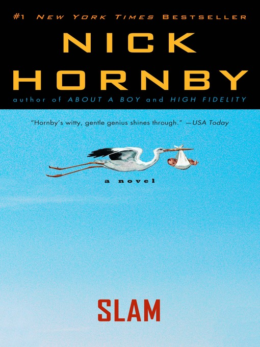 Title details for Slam by Nick Hornby - Available