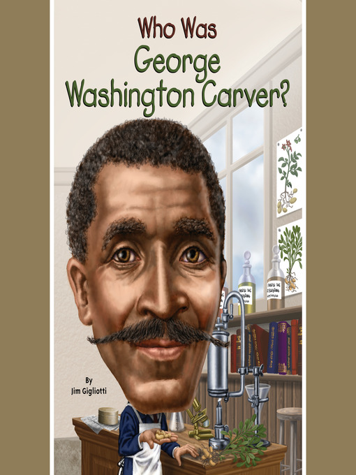 Cover of Who Was George Washington Carver?