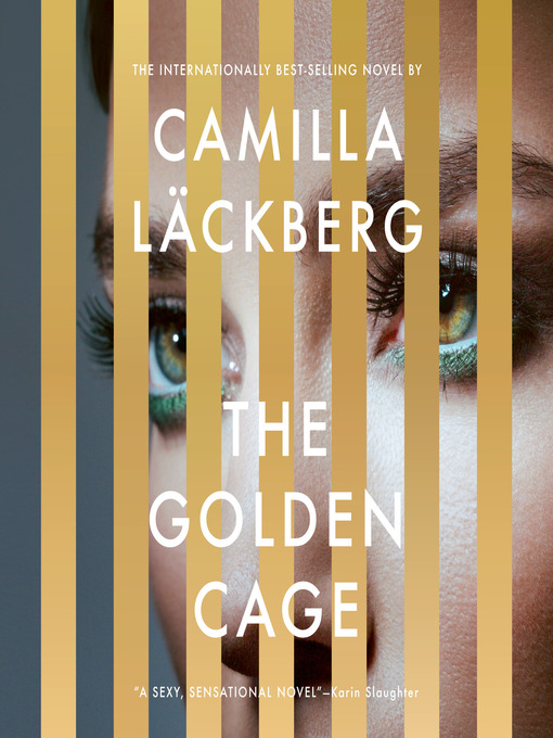 Title details for The Golden Cage by Camilla Läckberg - Wait list