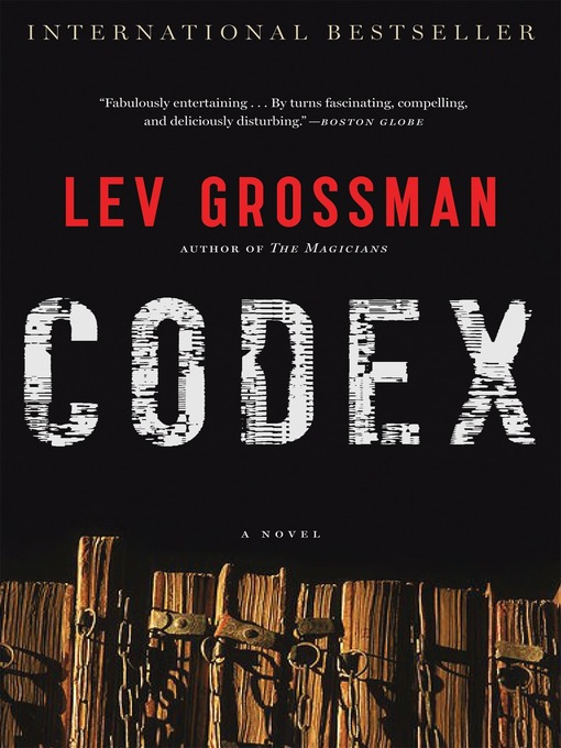 Title details for Codex by Lev Grossman - Available