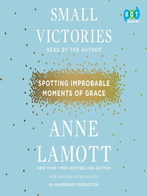 Title details for Small Victories by Anne Lamott - Wait list
