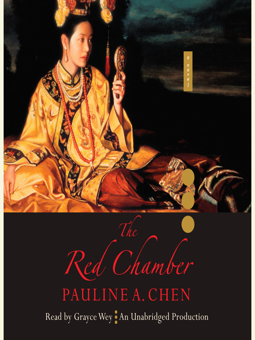 Title details for The Red Chamber by Pauline A. Chen - Wait list