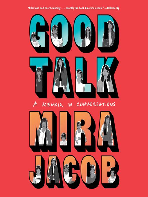 Title details for Good Talk by Mira Jacob - Wait list