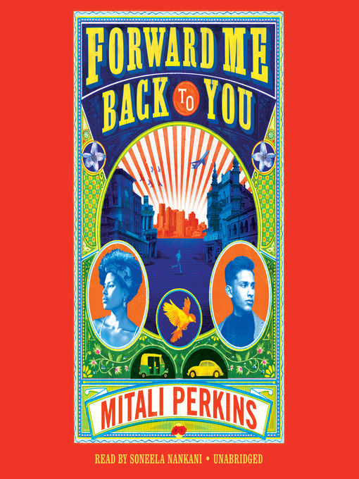 Title details for Forward Me Back to You by Mitali Perkins - Available