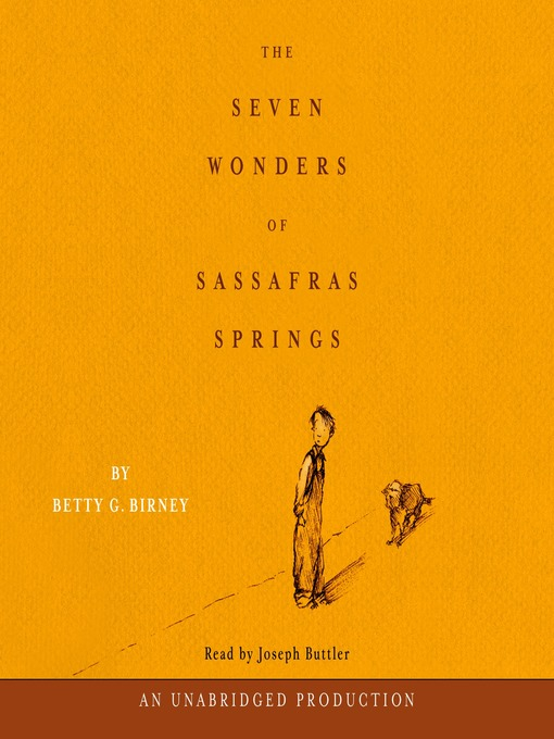 Title details for The Seven Wonders of Sassafrass Springs by Betty Birney - Available