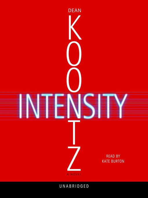 Title details for Intensity by Dean Koontz - Wait list