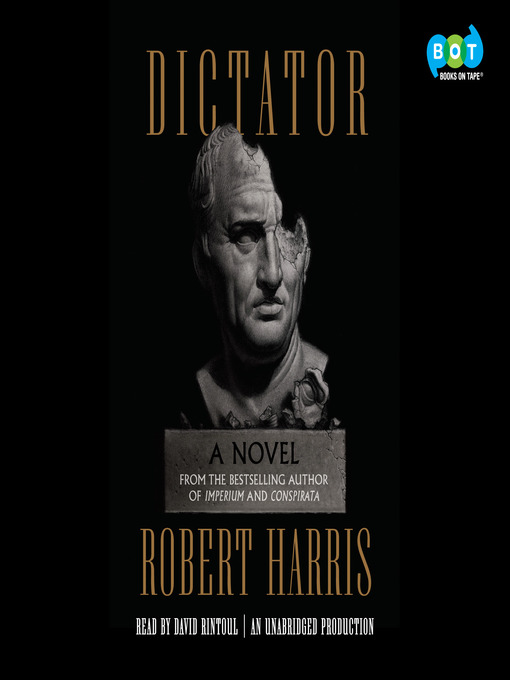Title details for Dictator by Robert Harris - Wait list