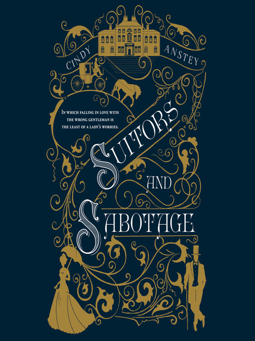 Title details for Suitors and Sabotage by Cindy Anstey - Available