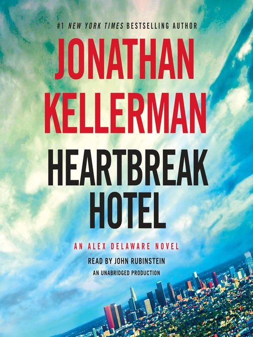 Title details for Heartbreak Hotel by Jonathan Kellerman - Available