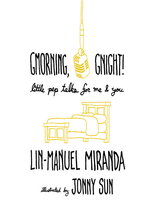 Title details for Gmorning, Gnight! by Lin-Manuel Miranda - Available