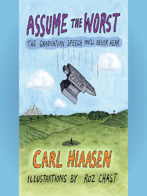 Title details for Assume the Worst by Carl Hiaasen - Wait list