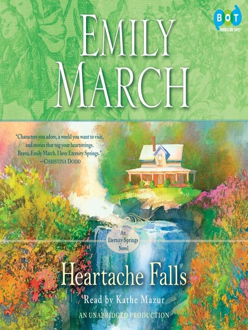 Title details for Heartache Falls by Emily March - Wait list