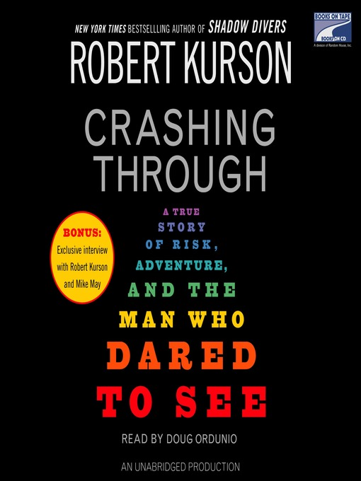 Title details for Crashing Through by Robert Kurson - Available