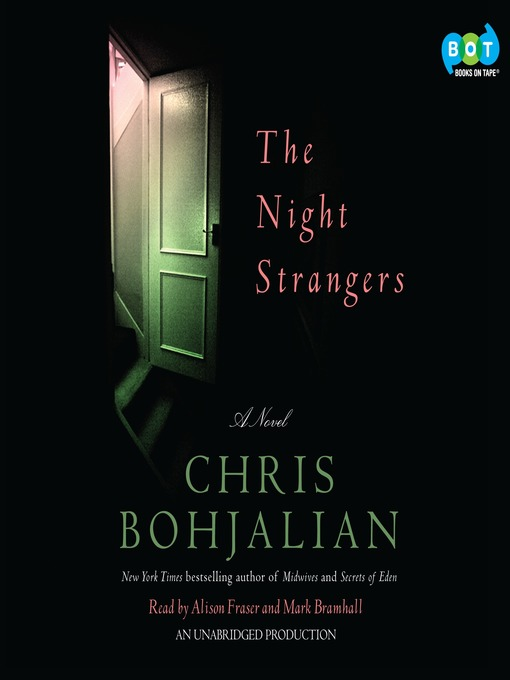 Title details for The Night Strangers by Chris Bohjalian - Available